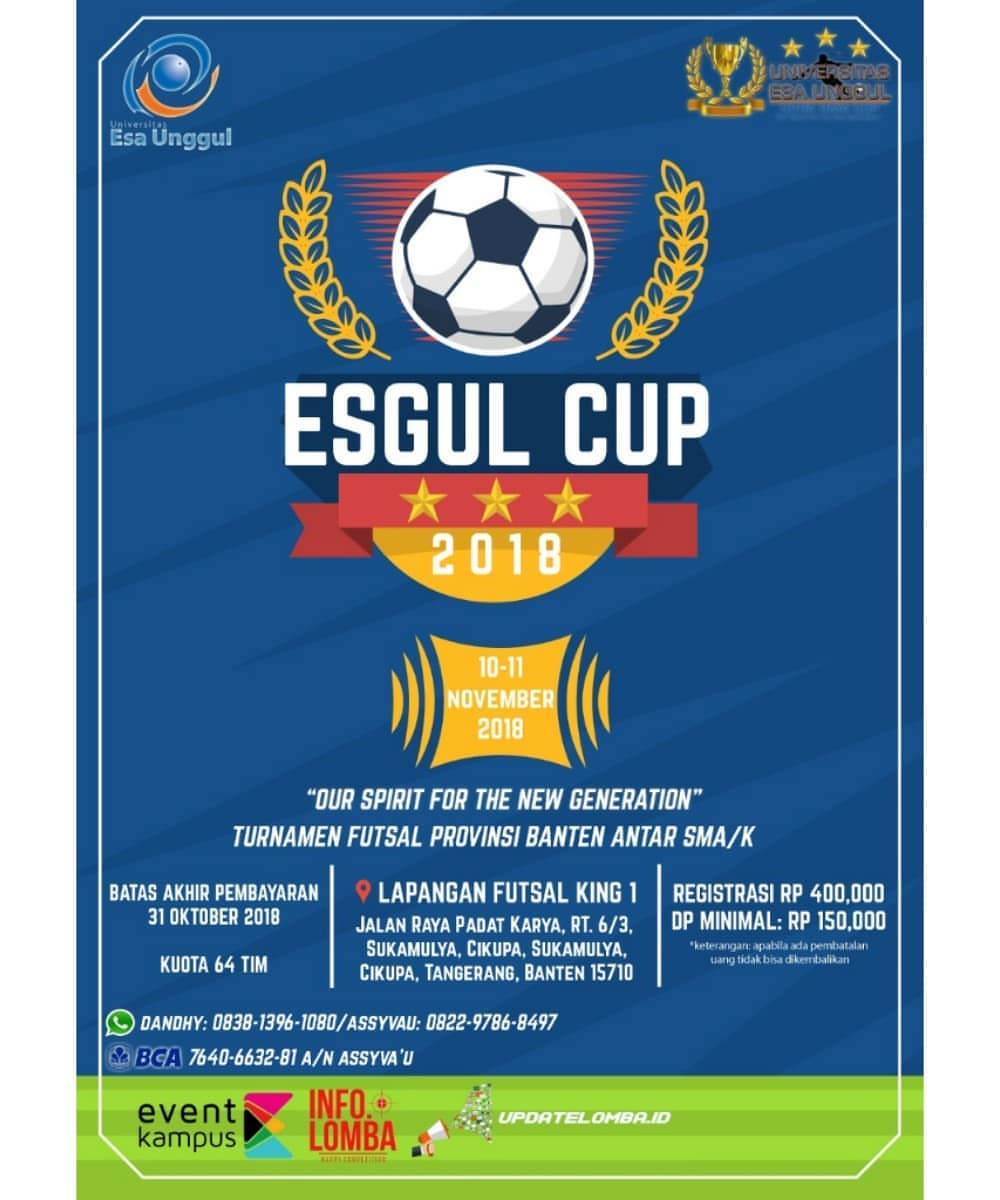 Turnament Futsal ESGUL Cup 2018 SMA Sederajat Hadiah Trophy