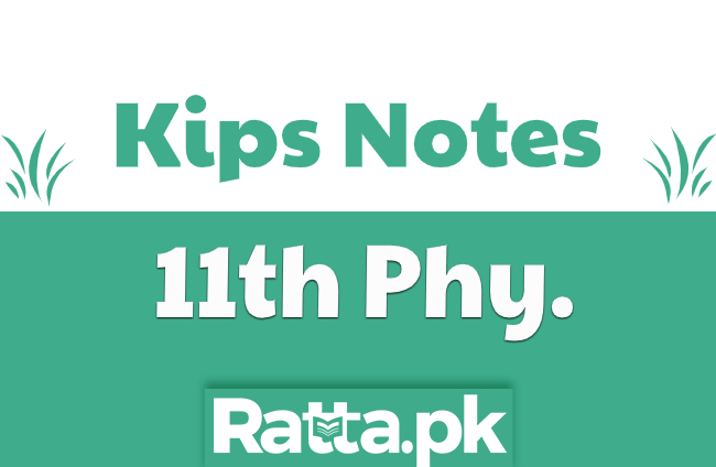 Kips 1st Year Physics Chapter 11 Heat and Thermodynamics Notes pdf Download