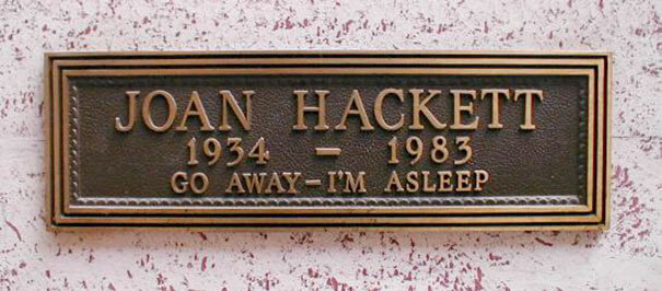 Incredible Tombstones By People With A Brilliant Sense Of Humor