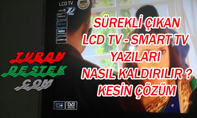 LCD TV yazısını silme, Televizyonun solunda çıkan LCD yazısını silme, Smart Tv yazısını kaldırma, televizyonun solundaki yazıları kaldırma, Smart Tv yazısı nasıl kaldırılır, Televizyonda ki reklam yazıları nasıl kalkar, LCD TV yazı kaldırma, Smart Tv Yazı Kaldırma, Ekranda çıkan yazıları kaldırma,