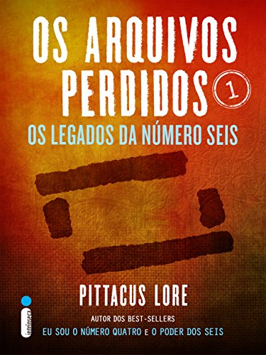 Os Arquivos Perdidos 1 Pittacus Lore