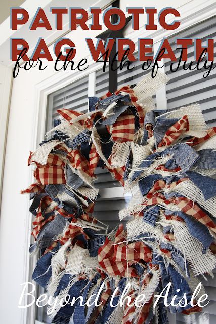 Patriotic Rag Wreath for the 4th of July - Beyond the Aisle