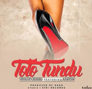 Young Killer Msodoki Ft. Bright - Toto Tundu