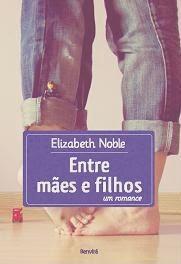 http://www.skoob.com.br/livro/311451-entre-maes-e-filhos