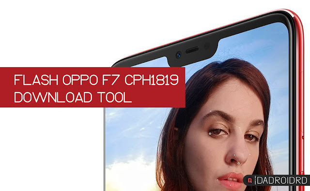 Cara Flash atau Unbrick Oppo F7 CPH1819