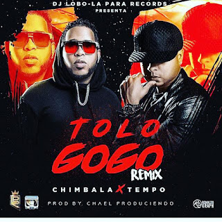 Chimbala Ft Tempo – To Lo Gogo (Official Remix)