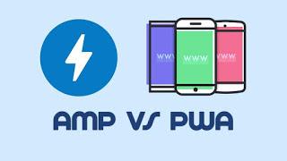 Perbedaan Blog Valid AMP dan PWA Mana Yang Bagus?
