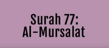Surah Ar Mursalat termasuk kedalam golongan surat Surah Ar Mursalat Arab, Terjemahan dan Latinnya