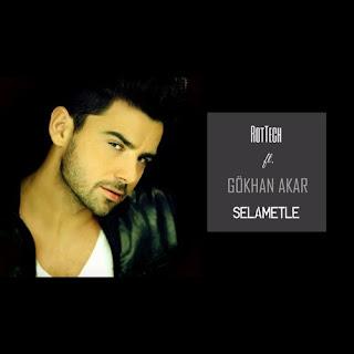 Gökhan Akar - Selametle (RotTech Remix)