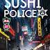 Sushi Police 13/13 [Sub Español] [MEGA]