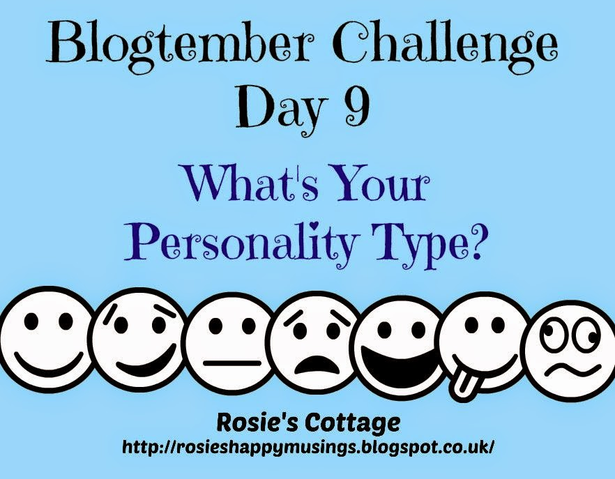 Blogtember Challenge Day 9 Personality Types