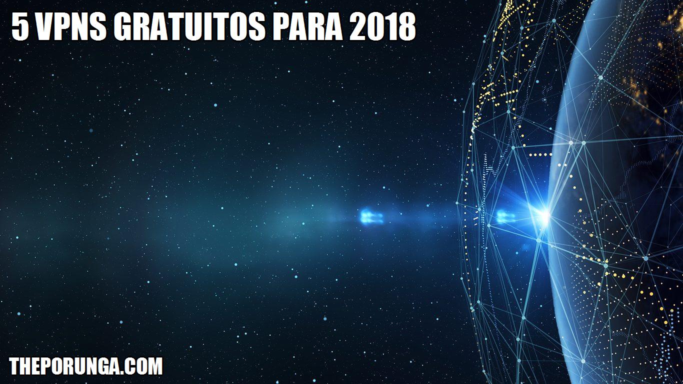 5 VPN gratuitos para 2018