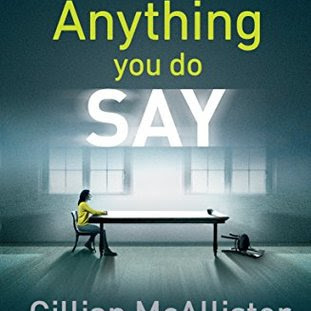 Anything You Do Say; By Gillian McAllister