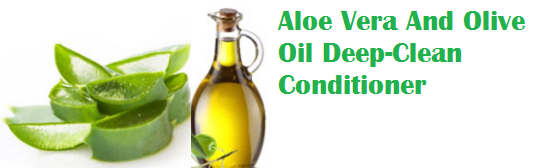 Aloe Vera And Olive Oil Deep-Clean Conditioner