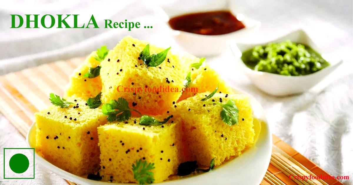 Dhokla Recipe - Crispyfoodidea.com