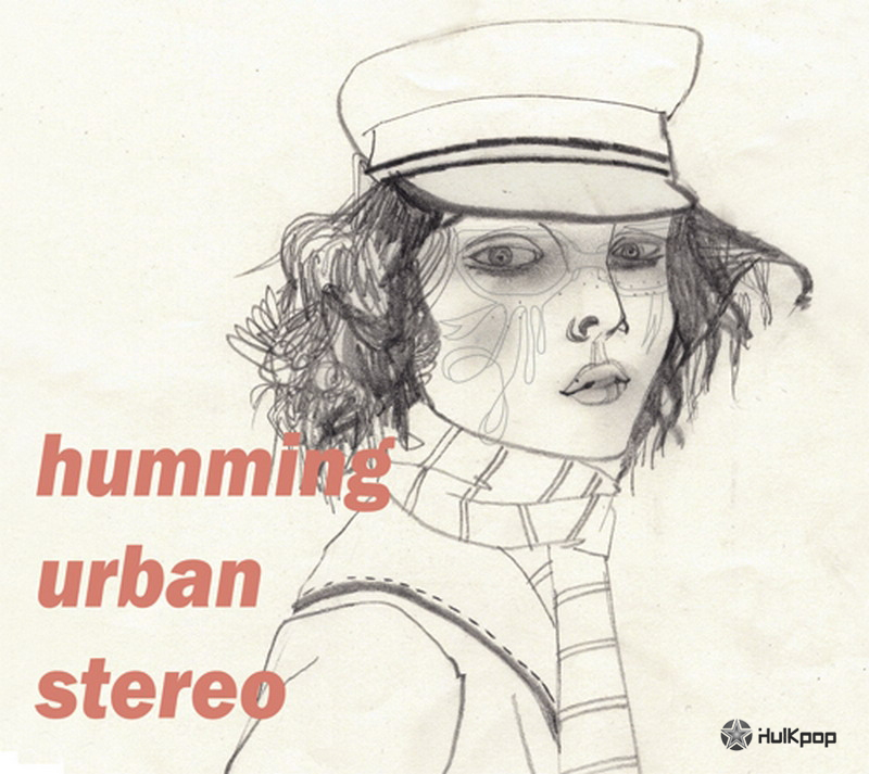 [EP] Humming Urban Stereo – Monochrome
