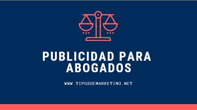 Publicidad para Abogados 🥇 en Internet, modelos y ejemplos EFECTIVOS!!