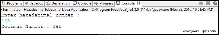 Output of Java program that converts hexadecimal number to decimal number.