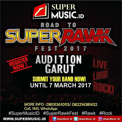 Garut Superrrawk Audition 2017