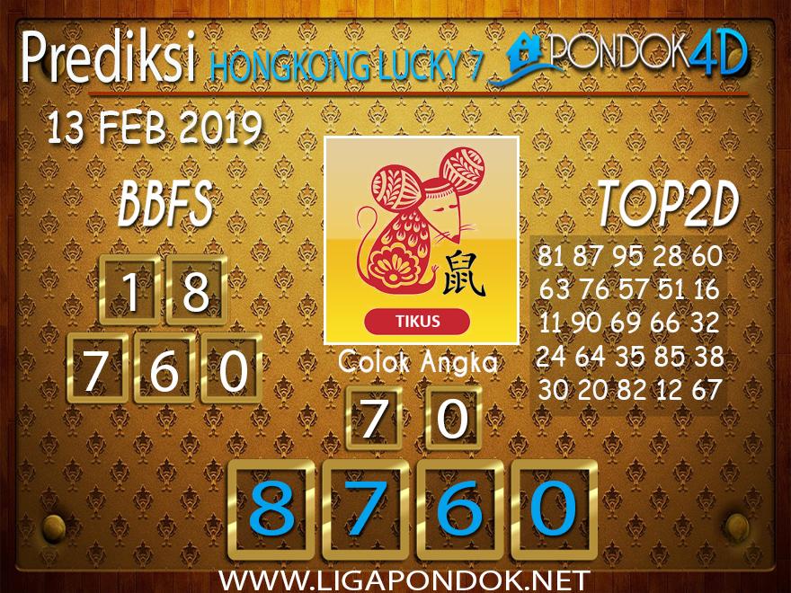 Prediksi Togel HONGKONG LUCKY7 PONDOK4D 13 FEBRUARI 2019