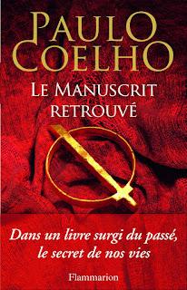 La manuscrit retrouvé - Paulo Coelho.