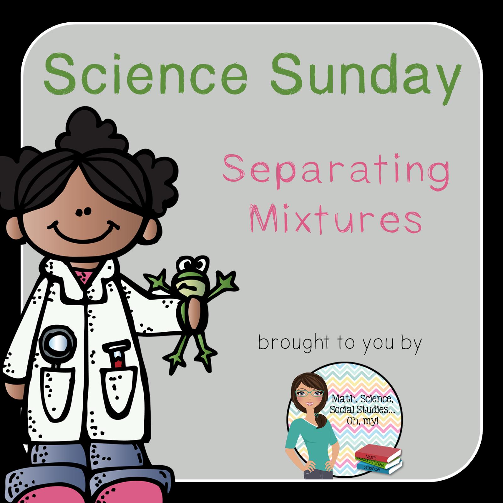 Math Science Social Stu S Oh My Science Sunday