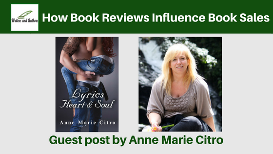 How Book Reviews Influence Book Sales, guest post by Anne Marie Citro