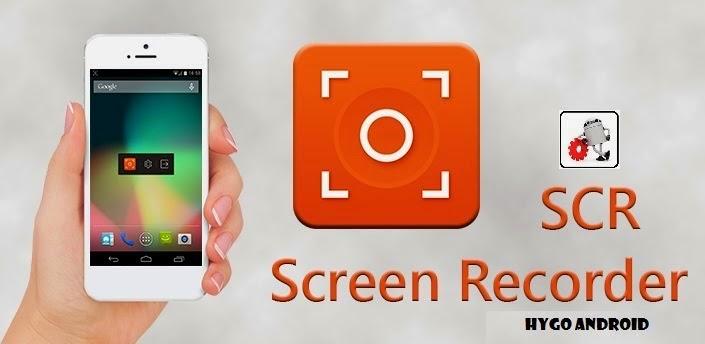 SCR Screen Recorder Apk v1.0.4 + Recorder 5+ Pro v0.1.3