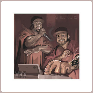 The Mighty Moe & Edo. G - Still Ours (EP) (2016) - Album Download, Itunes Cover, Official Cover, Album CD Cover Art, Tracklist