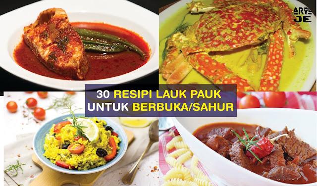 Idea Dan Resipi Untuk Masakan Berbuka Puasa Dan Sahur Sepanjang 30 Hari Bulan Ramadhan