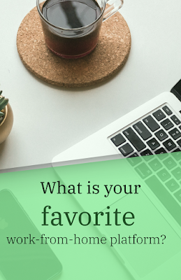 What is your favorite work-from-home platform?