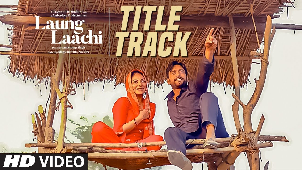 Laung laachi full hd punjabi movie