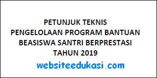 Juknis Program Beasiswa Santri Berprestasi 2019