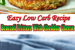 Easy Low Carb Recipe - Broccoli Fritters With Cheddar Cheese