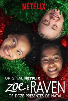Zoe e Raven: Os Doze Presentes de Natal Torrent - WEB-DL 720p/1080p Dual Áudio