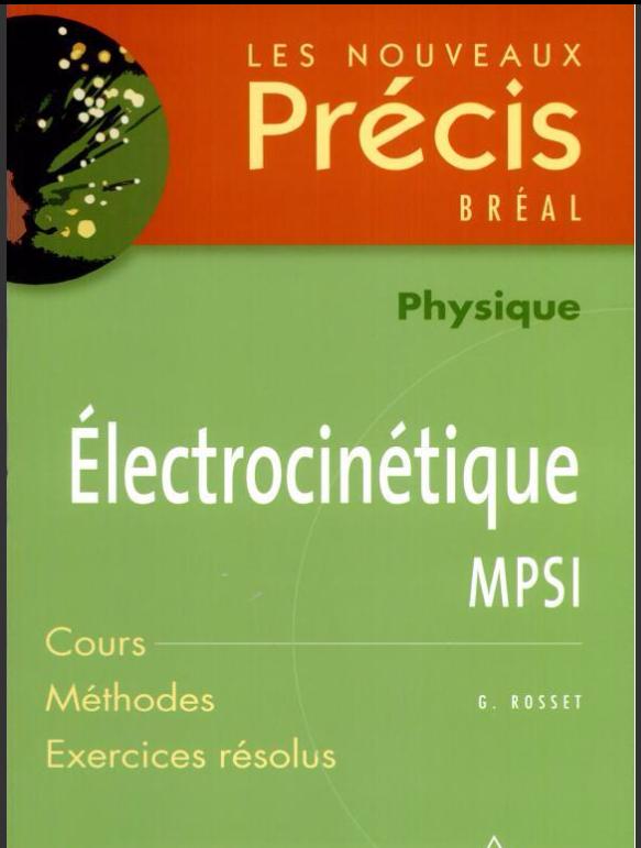 Livre Précis Physique Électrocinétique MPSI PDF