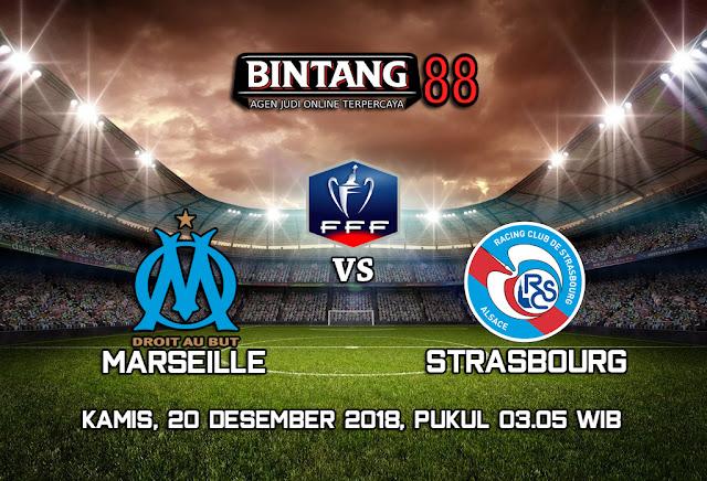 Prediksi Skor Marseille vs Strasbourg 20 Desember 2018