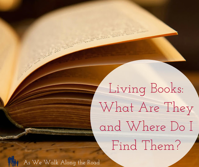 Where To Find Living Books