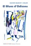 'El Blues d'Odisseu (Xavier Marcet i Soler)'