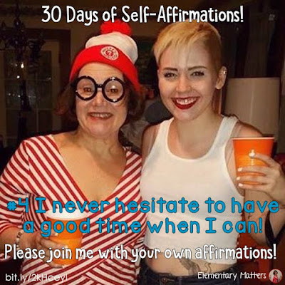 "30 Days of Self-Affirmations: Day 4: I never hesitate to have a good time when I can!  For 30 days, I will be celebrating my own ""new year"" with self-affirmations. If you are interested in joining me, feel free to  write your own affirmations here, or respond on my social media here: http://bit.ly/2kHceyl"