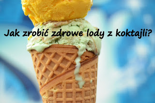 http://zielonekoktajle.blogspot.com/2016/06/jak-zrobic-zdrowe-lody-z-koktajli-lody.html