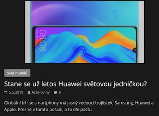 http://azanoviny.wz.cz/2019/05/05/stane-se-uz-letos-huawei-svetovou-jednickou/