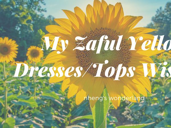 My Zaful Yellow Dresses/Tops Wishlist