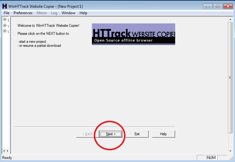 1:  Run the  HTTrack  software