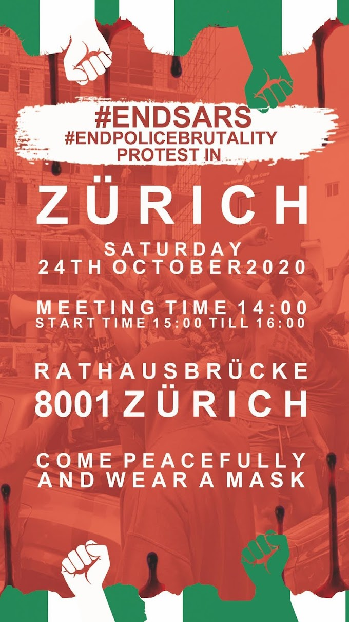 ENDSARS!!! Nigerians In Zurich To Hold Massive Protest Today