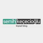 Semih Keçecioglu-Kişisel Blog