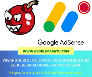 Pasang Script Ini Untuk Menghindari Bom Klik Iklan Adsense