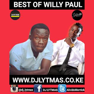 DJ LYTMAS - BEST OF WILLY PAUL MIXTAPE 2019