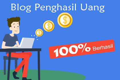 Cara Dapatkan Banyak Uang Dari Blog Anda