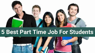 5 Best Part Time Job For Student